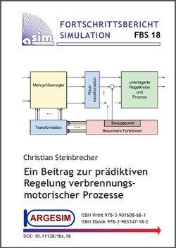 Ein Beitrag zur prädiktiven Regelung verbrennungsmotorischer Prozesse von Steinbrecher,  Christian