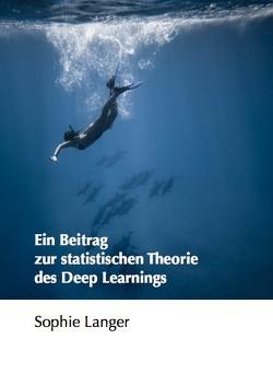 Ein Beitrag zur statistischen Theorie des Deep Learnings von Langer,  Sophie