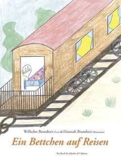 Ein Bettchen auf Reisen von Brandner,  Hannah, Brandner,  Wilhelm
