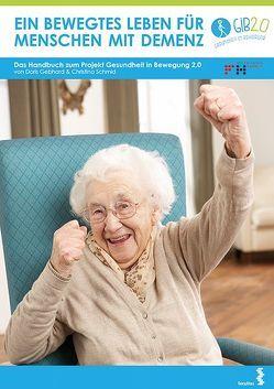 Ein bewegtes Leben für Menschen mit Demenz von Gebhard,  Doris, Schmid,  Christina