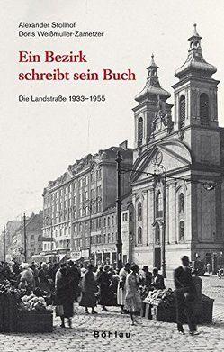 Ein Bezirk schreibt sein Buch von Stollhof,  Alexander, Weißmüller-Zametzer,  Doris