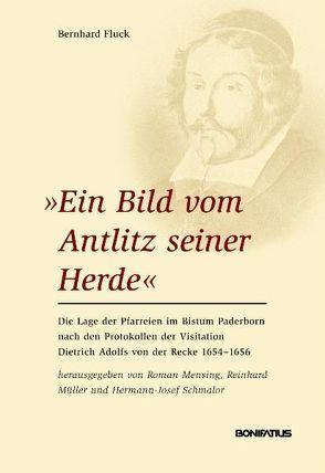 """""""Ein Bild vom Antlitz seiner Herde"""" von Fluck,  Bernhard, Mensing,  Roman, Müller,  Reinhard, Schmalor,  Hermann J"""