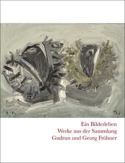 Ein Bilderleben von Fröhner,  Georg, Fröhner,  Gudrun