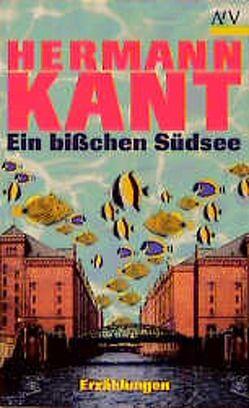 Ein bißchen Südsee von Kant,  Hermann