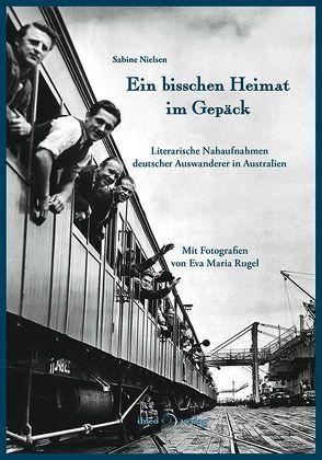 Ein bisschen Heimat im Gepäck von Nielsen,  Sabine, Rugel,  Eva Maria