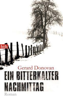 Ein bitterkalter Nachmittag von Donovan,  Gerard, Gunkel,  Thomas