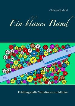Ein blaues Band von Eckhard,  Christian