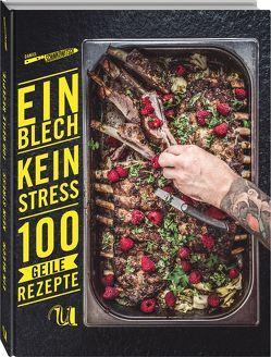 Ein Blech. Kein Stress. 100 geile Rezepte. von Schimkowitsch,  Daniel