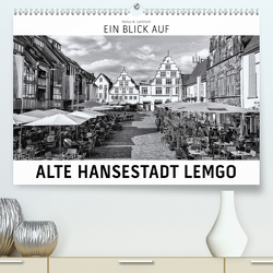 Ein Blick auf Alte Hansestadt Lemgo (Premium, hochwertiger DIN A2 Wandkalender 2021, Kunstdruck in Hochglanz) von W. Lambrecht,  Markus