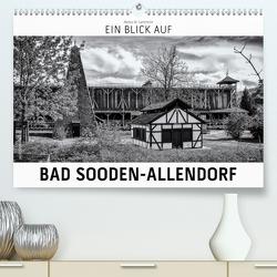 Ein Blick auf Bad Sooden-Allendorf (Premium, hochwertiger DIN A2 Wandkalender 2021, Kunstdruck in Hochglanz) von W. Lambrecht,  Markus