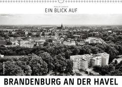 Ein Blick auf Brandenburg an der Havel (Wandkalender 2019 DIN A3 quer) von W. Lambrecht,  Markus