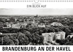 Ein Blick auf Brandenburg an der Havel (Wandkalender 2019 DIN A4 quer) von W. Lambrecht,  Markus