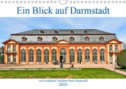 Ein Blick auf Darmstadt vom Frankfurter Taxifahrer Petrus Bodenstaff (Wandkalender 2019 DIN A4 quer) von Bodenstaff,  Petrus