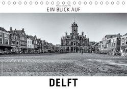 Ein Blick auf Delft (Tischkalender 2018 DIN A5 quer) von W. Lambrecht,  Markus