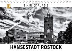 Ein Blick auf die Hansestadt Rostock (Tischkalender 2019 DIN A5 quer) von W. Lambrecht,  Markus