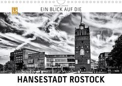 Ein Blick auf die Hansestadt Rostock (Wandkalender 2019 DIN A4 quer) von W. Lambrecht,  Markus