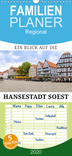 Ein Blick auf die Hansestadt Soest – Familienplaner hoch (Wandkalender 2020 , 21 cm x 45 cm, hoch) von W. Lambrecht,  Markus