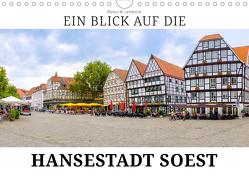 Ein Blick auf die Hansestadt Soest (Wandkalender 2019 DIN A4 quer) von W. Lambrecht,  Markus