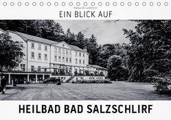 Ein Blick auf Heilbad Bad Salzschlirf (Tischkalender 2019 DIN A5 quer) von W. Lambrecht,  Markus