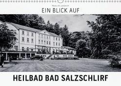 Ein Blick auf Heilbad Bad Salzschlirf (Wandkalender 2018 DIN A3 quer) von W. Lambrecht,  Markus