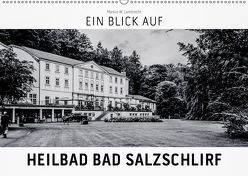 Ein Blick auf Heilbad Bad Salzschlirf (Wandkalender 2019 DIN A2 quer)