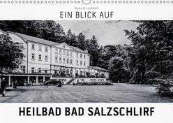 Ein Blick auf Heilbad Bad Salzschlirf (Wandkalender 2019 DIN A3 quer) von W. Lambrecht,  Markus