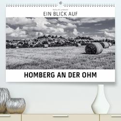 Ein Blick auf Homberg an der Ohm (Premium, hochwertiger DIN A2 Wandkalender 2020, Kunstdruck in Hochglanz) von W. Lambrecht,  Markus