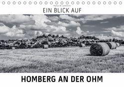 Ein Blick auf Homberg an der Ohm (Tischkalender 2019 DIN A5 quer) von W. Lambrecht,  Markus