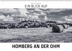 Ein Blick auf Homberg an der Ohm (Wandkalender 2018 DIN A2 quer) von W. Lambrecht,  Markus