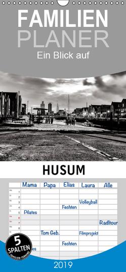 Ein Blick auf Husum – Familienplaner hoch (Wandkalender 2019 , 21 cm x 45 cm, hoch) von W. Lambrecht,  Markus