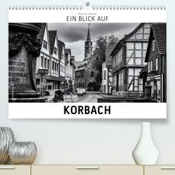 Ein Blick auf Korbach (Premium, hochwertiger DIN A2 Wandkalender 2021, Kunstdruck in Hochglanz) von W. Lambrecht,  Markus