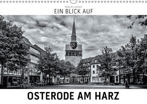 Ein Blick auf Osterode am Harz (Wandkalender 2018 DIN A3 quer) von W. Lambrecht,  Markus