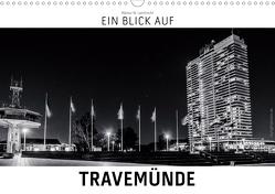 Ein Blick auf Travemünde (Wandkalender 2021 DIN A3 quer) von W. Lambrecht,  Markus