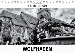 Ein Blick auf Wolfhagen (Tischkalender 2019 DIN A5 quer)