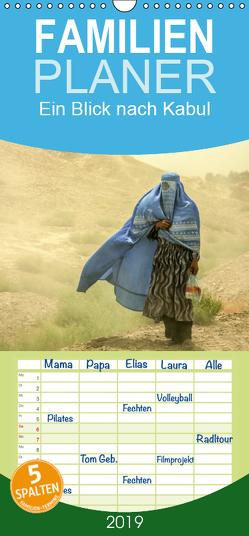 Ein Blick nach Kabul – Familienplaner hoch (Wandkalender 2019 , 21 cm x 45 cm, hoch) von Haas www.dirkhaas.com,  Dirk