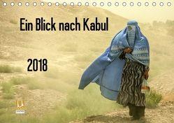 Ein Blick nach Kabul (Tischkalender 2018 DIN A5 quer) von Haas www.dirkhaas.com,  Dirk