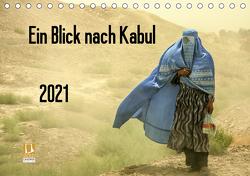 Ein Blick nach Kabul (Tischkalender 2021 DIN A5 quer) von Haas www.dirkhaas.com,  Dirk