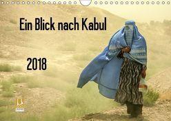 Ein Blick nach Kabul (Wandkalender 2018 DIN A4 quer) von Haas www.dirkhaas.com,  Dirk
