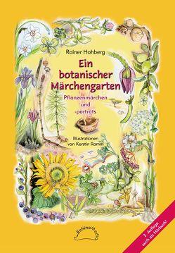 Ein botanischer Märchengarten von Hohberg,  Rainer, Ramm,  Kerstin