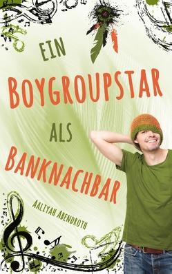 Ein Boygroupstar als Banknachbar von Abendroth,  Aaliyah