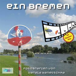 Ein Bremen von Wanetschka,  Harald