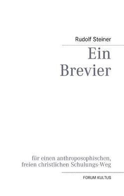 Ein Brevier von Lambertz,  Volker David, Steiner,  Rudolf