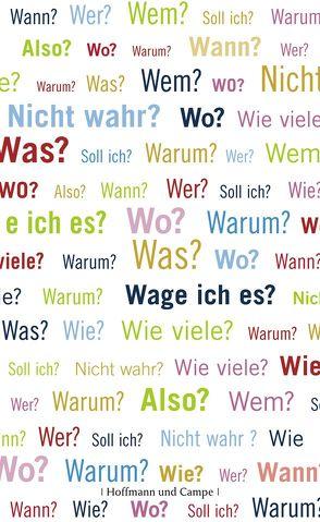 Ein Buch, das alle Fragen stellt von Henschel,  Gerhard, Kurlansky,  Mark