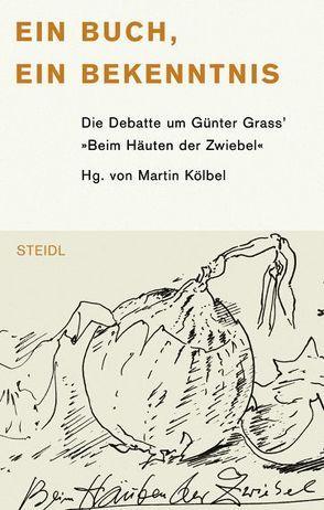 Ein Buch, ein Bekenntnis von Kölbel,  Martin