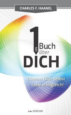 Ein Buch über Dich von Haanel,  Charles F., Rudolph,  Helmar