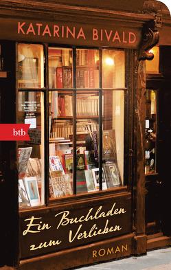 Ein Buchladen zum Verlieben von Bivald,  Katarina, Haefs,  Gabriele