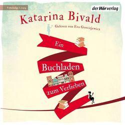 Ein Buchladen zum Verlieben von Bivald,  Katarina, Gosciejewicz,  Eva, Haefs,  Gabriele