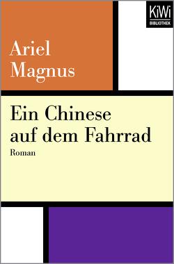 Ein Chinese auf dem Fahrrad von Kleemann,  Silke, Magnus,  Ariel