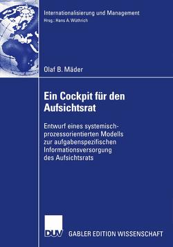 Ein Cockpit für den Aufsichtsrat von Mäder,  Olaf B., Wüthrich,  Prof. Dr. Hans A.