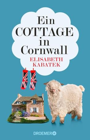 Ein Cottage in Cornwall von Kabatek,  Elisabeth